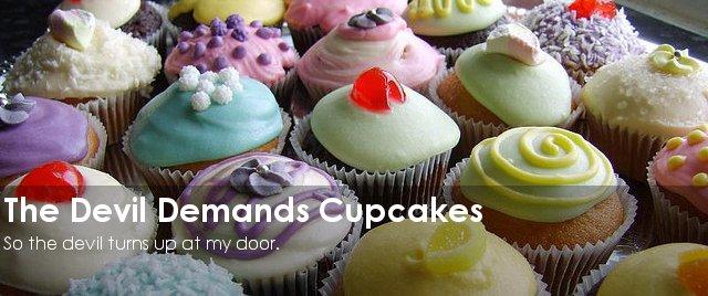 The Devil Demands Cupcakes